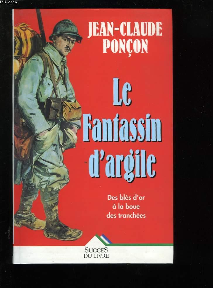 LE FANTASSIN D'ARGILE.