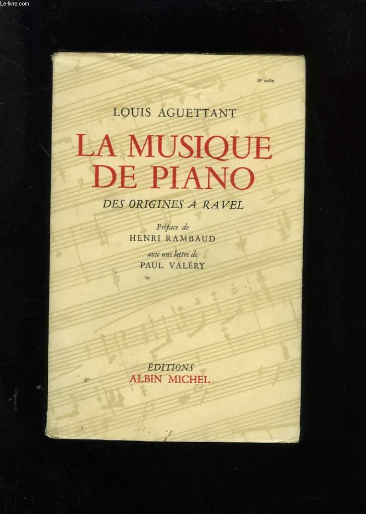 LA MUSIQUE DE PIANO. DES ORIGINES A RAVEL.