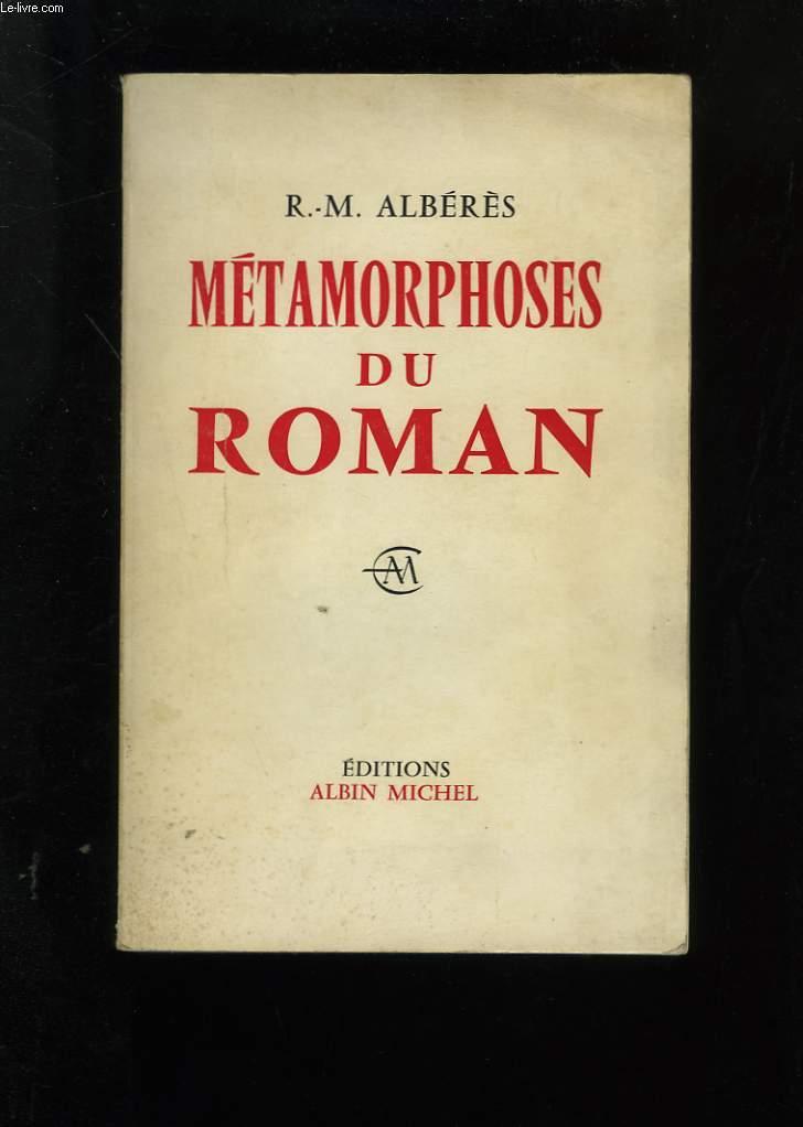 METAMORPHOSES DU ROMAN.