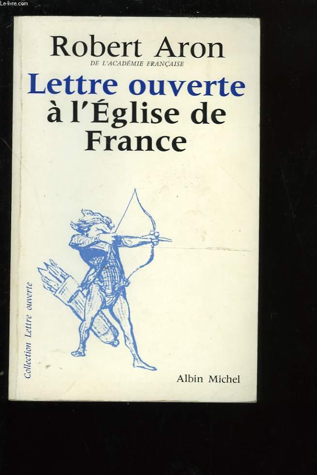 LETTRE OUVERTE A L'EGLISE DE FRANCE.