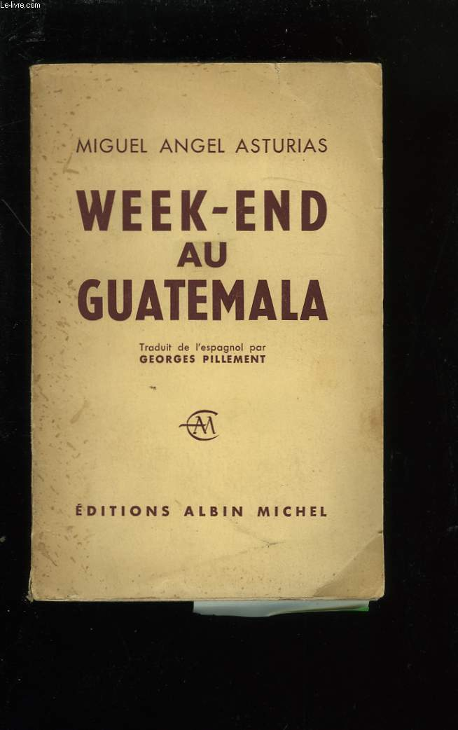 WEEK-END AU GUATEMALA.