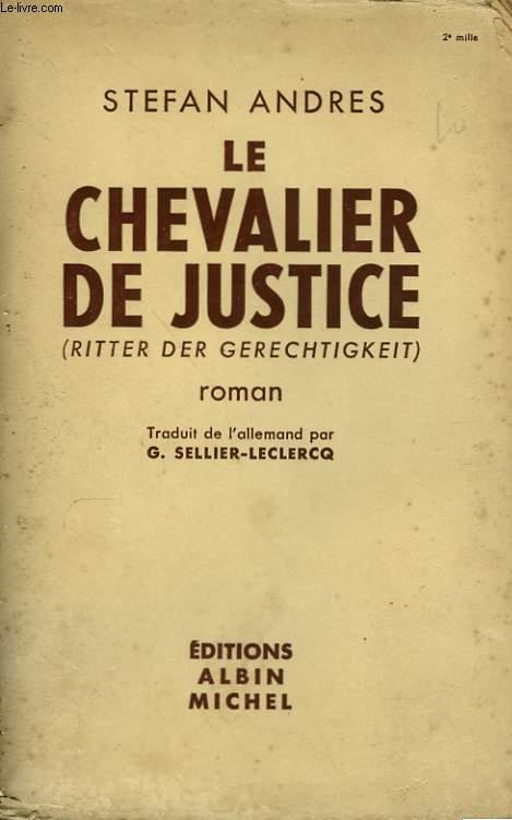 LE CHEVALIER DE JUSTICE.