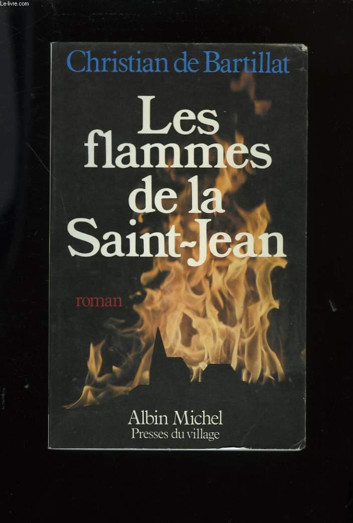 LES FLAMMES DE LA SAINT-JEAN.
