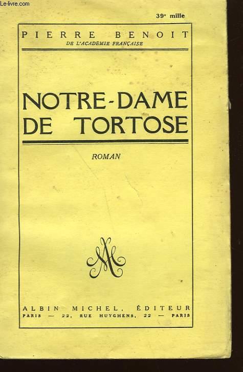NOTRE DAME DE TORTOSE.