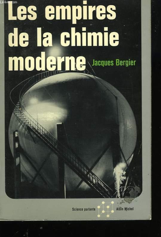 LES EMPIRES DE LA CHIMIE MODERNE.