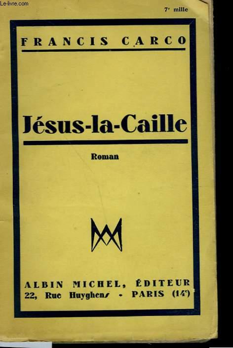 JESUS LA CAILLE.