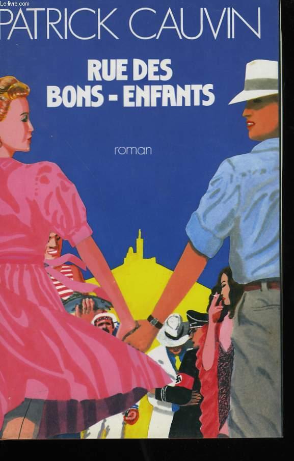 RUE DES BONS-ENFANTS.