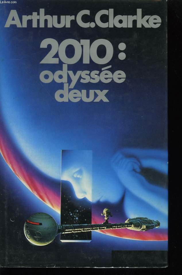 2010 : ODYSEE DEUX.