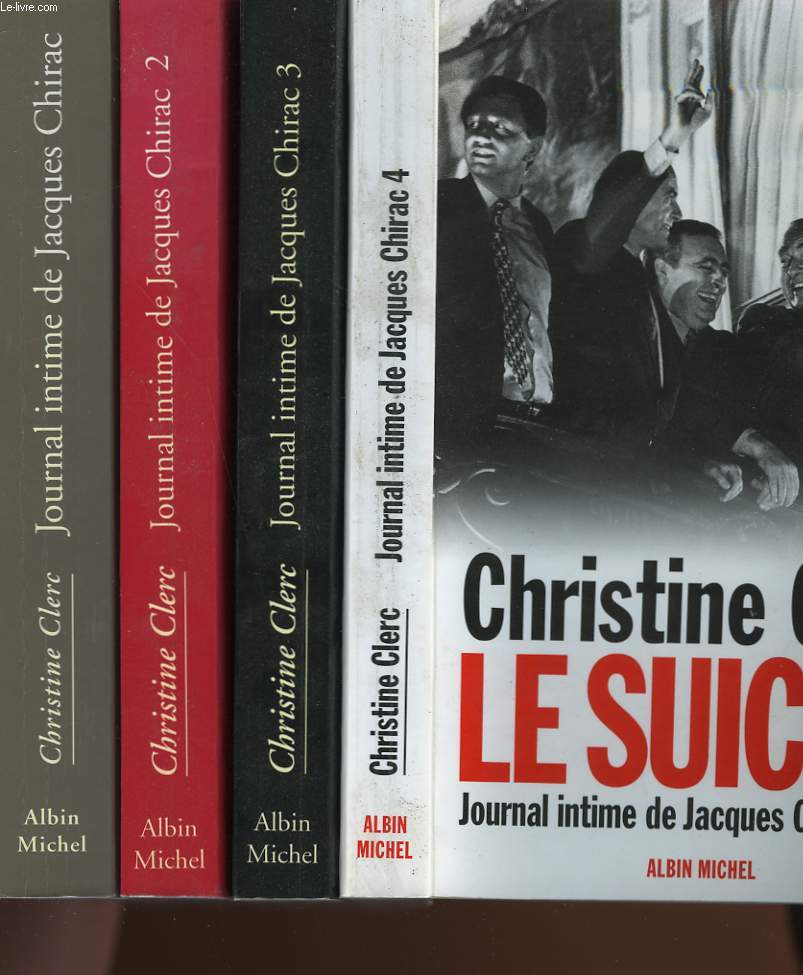 JOURNAL INTIME DE JACQUES CHIRAC. EN 4 TOMES.