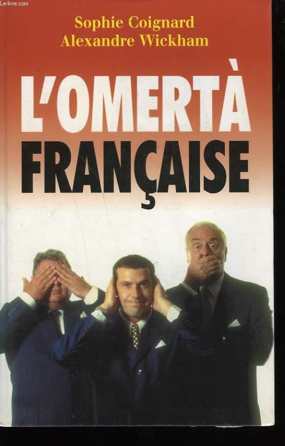 L'OMERTA FRANCAISE.
