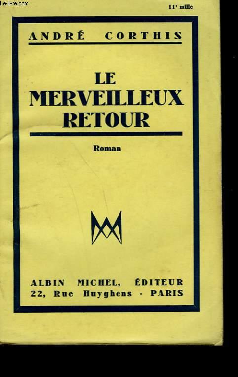 LE MERVEILLEUX RETOUR.