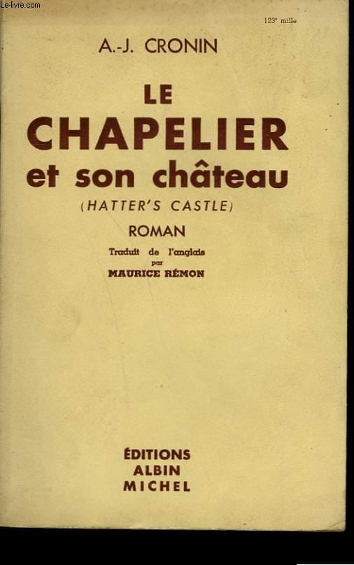 LE CHAPELIER ET SON CHATEAU.