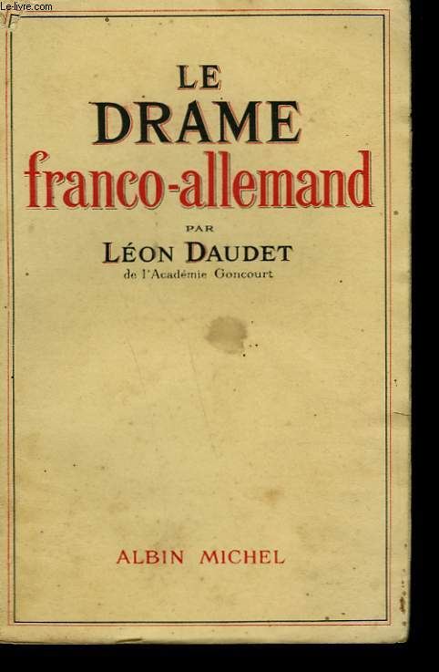 LE DRAME FRANCO-ALLEMAND.