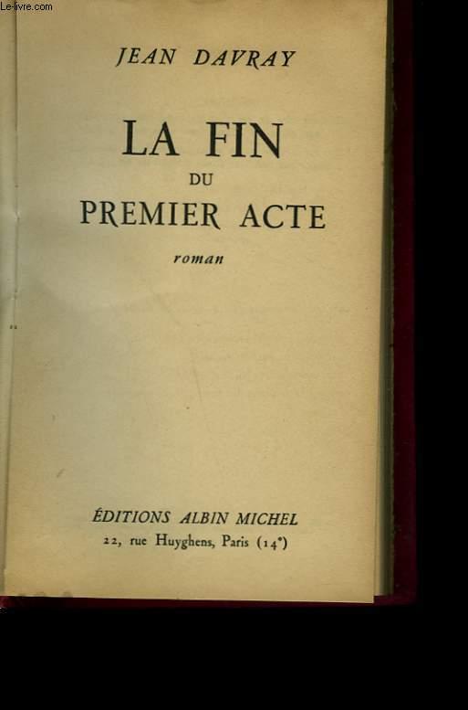 LA FIN DU PREMIER ACTE.