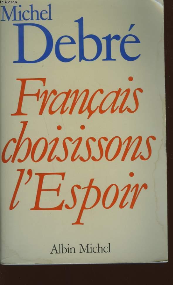 FRANCAIS CHOISISSONS L'ESPOIR.