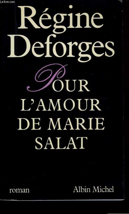 POUR L'AMOUR DE MARIE SALAT.
