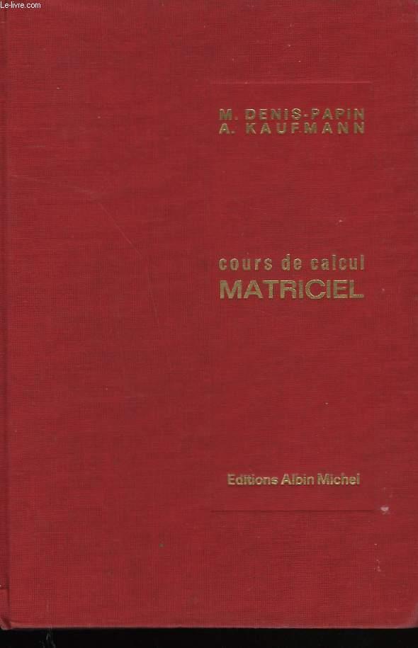 COURS DE CALCUL MATRICIEL APPLIQUE.