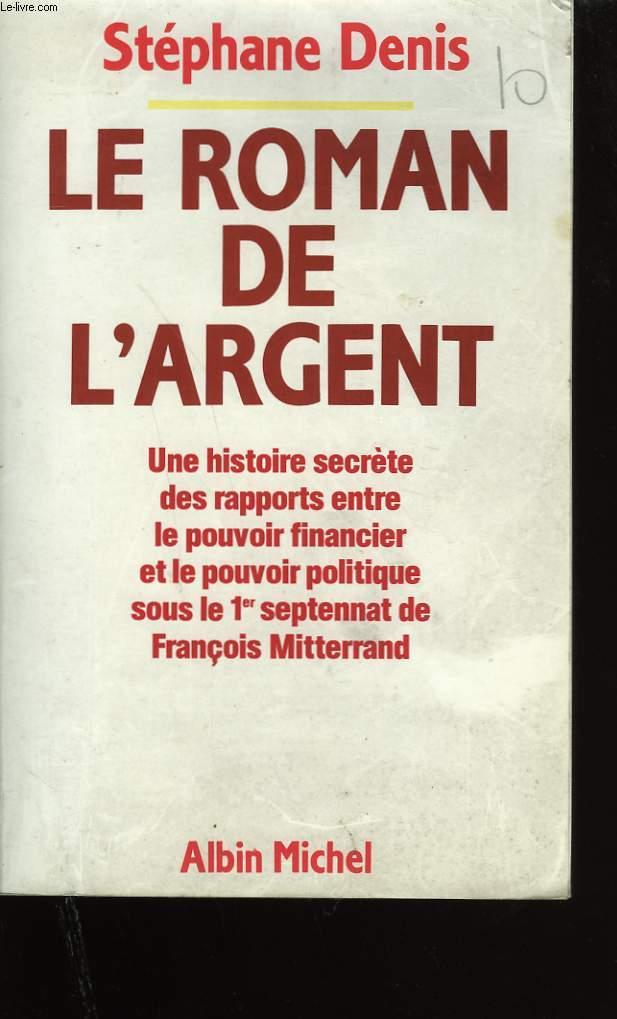 LE ROMAN DE L'ARGENT.