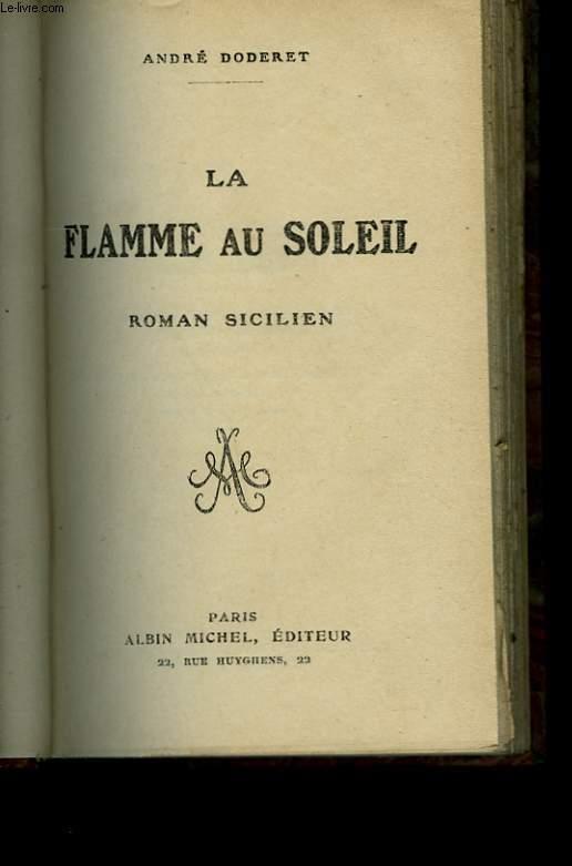 LA FLAMME AU SOLEIL.
