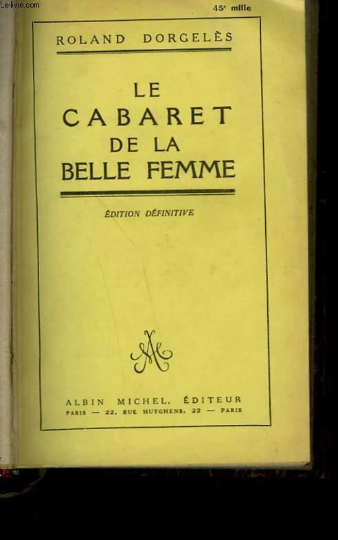 LE CABARET DE LA BELLE FEMME.
