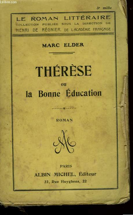 THERESE OU LA BONNE EDUCATION.
