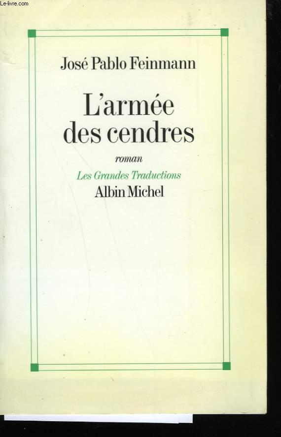 L'ARMEE DES CENDRES.