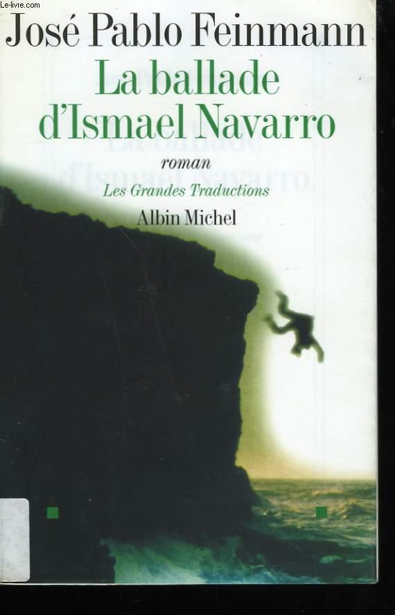 LA BALLADE D'ISMAEL NAVARRO.