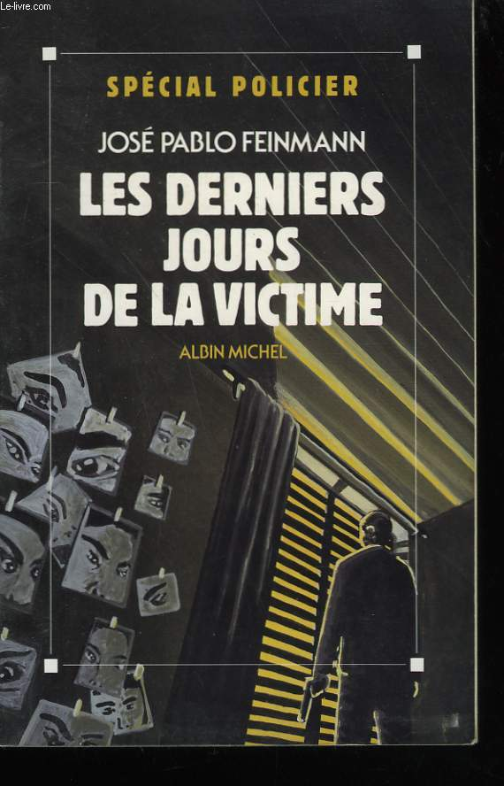 LES DERNIERS JOURS DE LA VICTIME.