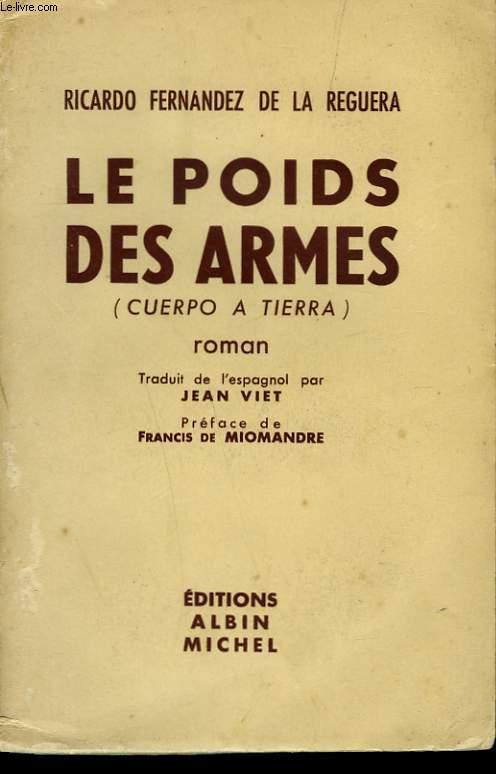 LE POIDS DES ARMES.