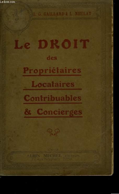 LE DROIT DES PROPRIETAIRES, LOCATAIRES, CONTRIBUABLES ET CONCIERGES.