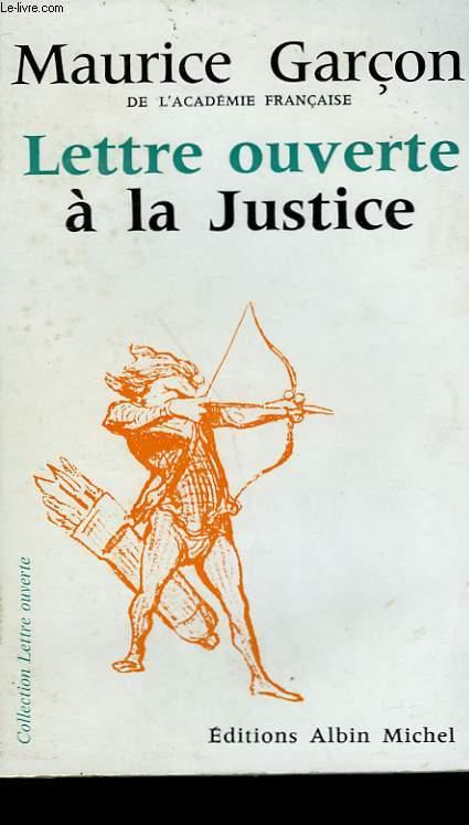 LETTRE OUVERTE A LA JUSTICE.