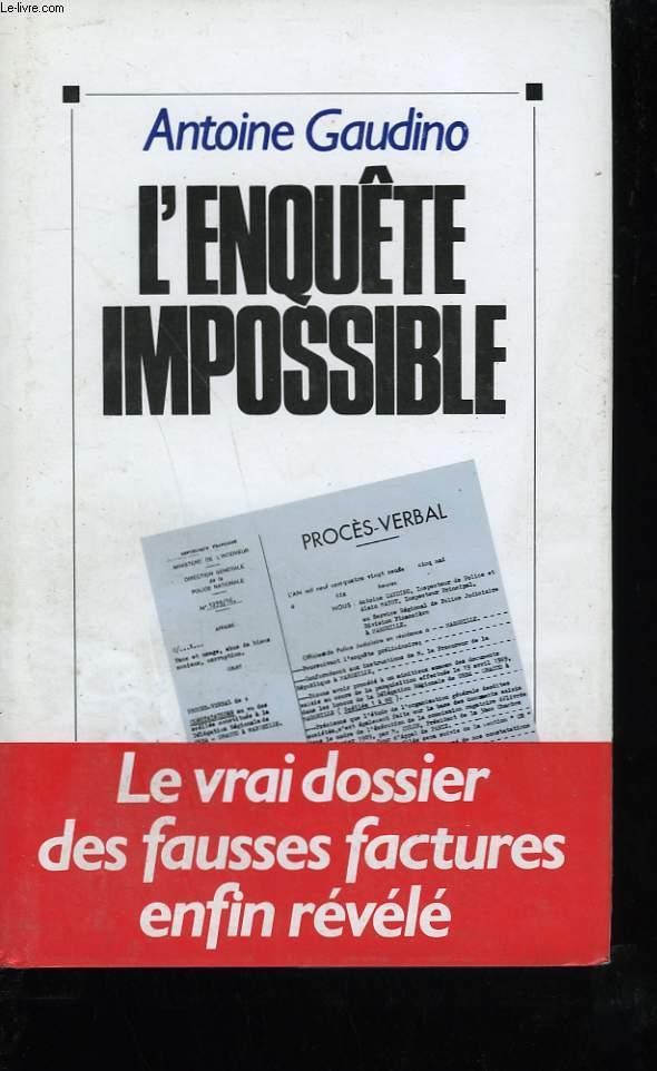 L'ENQUETE IMPOSSIBLE.