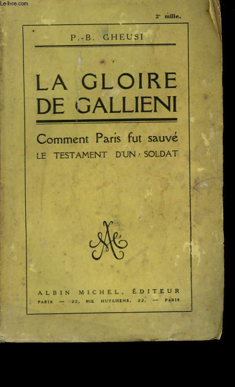 LA GLOIRE DE GALLIENI.
