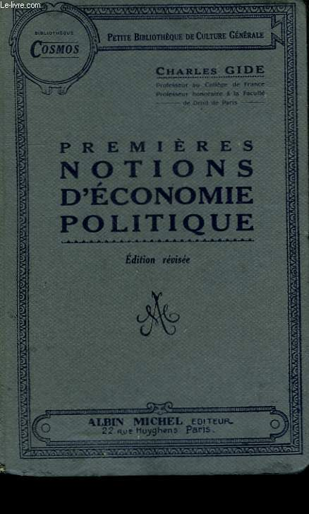 PREMIERES NOTIONS D'ECONOMIE POLITIQUE.