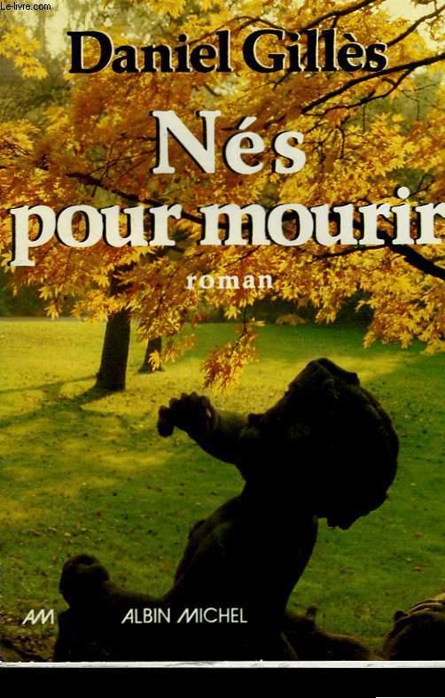 NES POUR MOURIR.