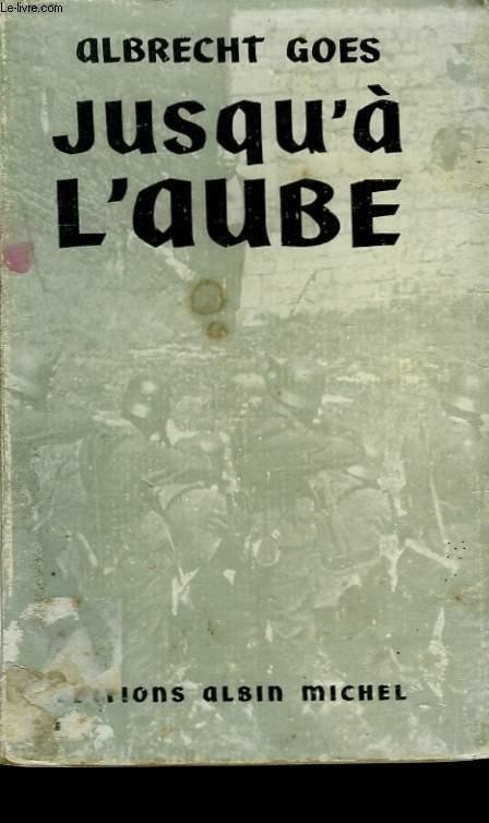 JUSQU'A L'AUBE.