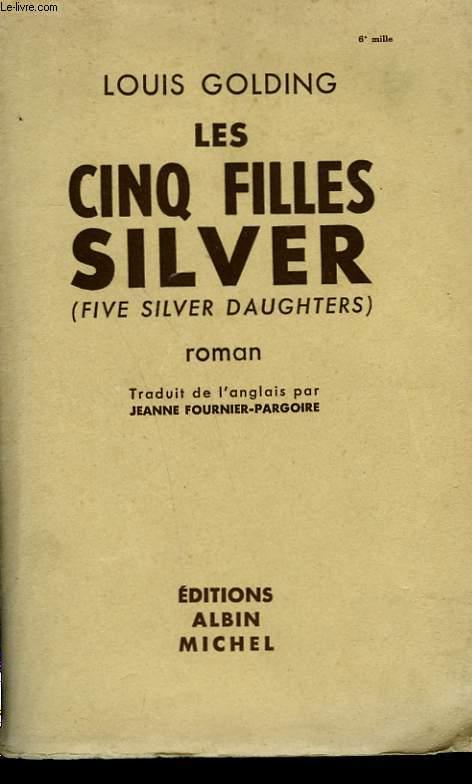 LES CINQ FILLES SILVER.