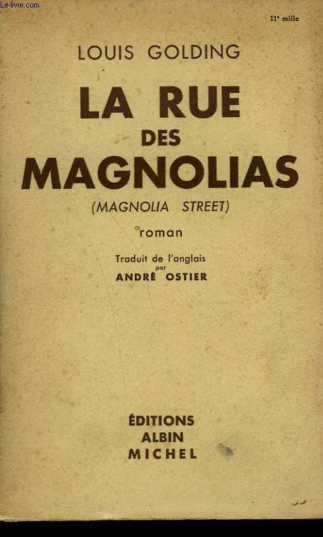 LA RUE DES MAGNOLIAS.