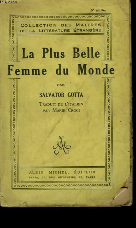 LA PLUS BELLE FEMME DU MONDE.