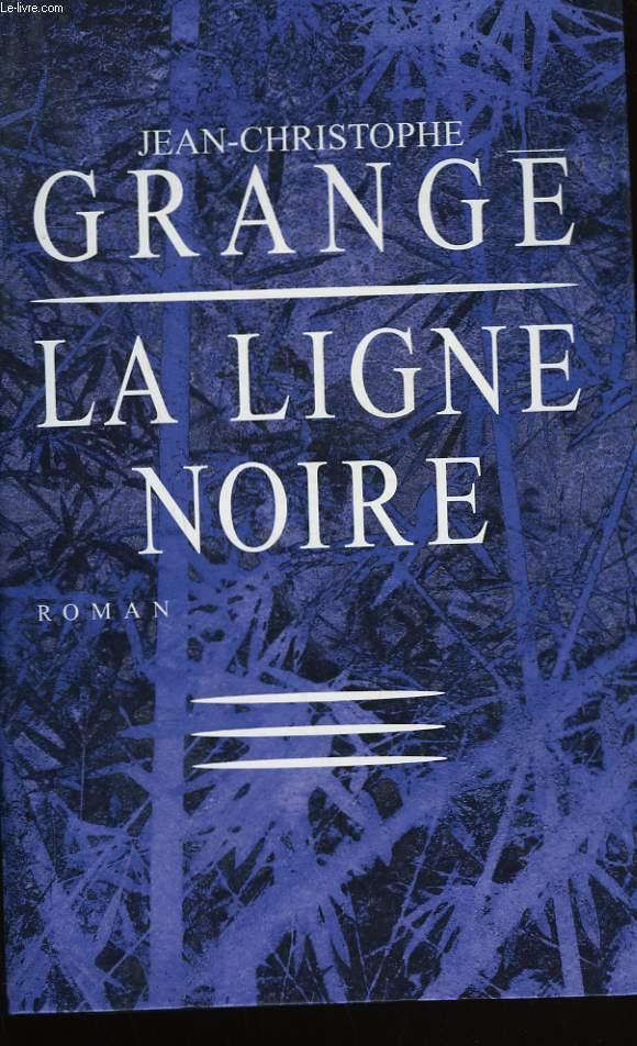 LA LIGNE NOIRE.