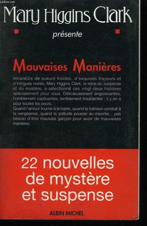 MAUVAISES MANIERES.