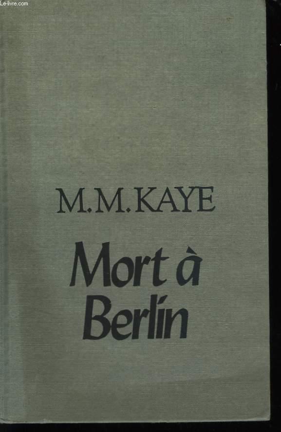 MORT A BERLIN.