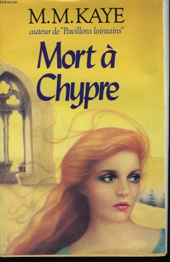 MORT A CHYPRE.