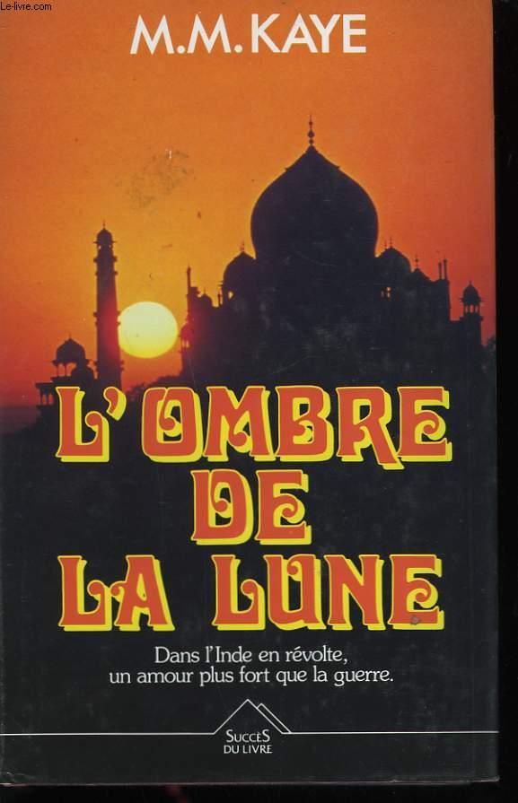 L'OMBRE DE LA LUNE.