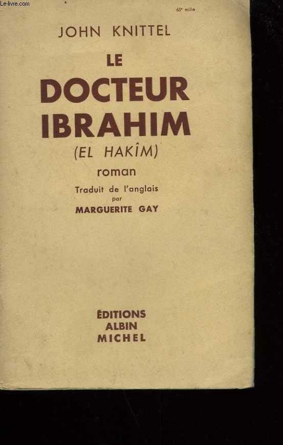 LE DOCTEUR IBRAHIM.