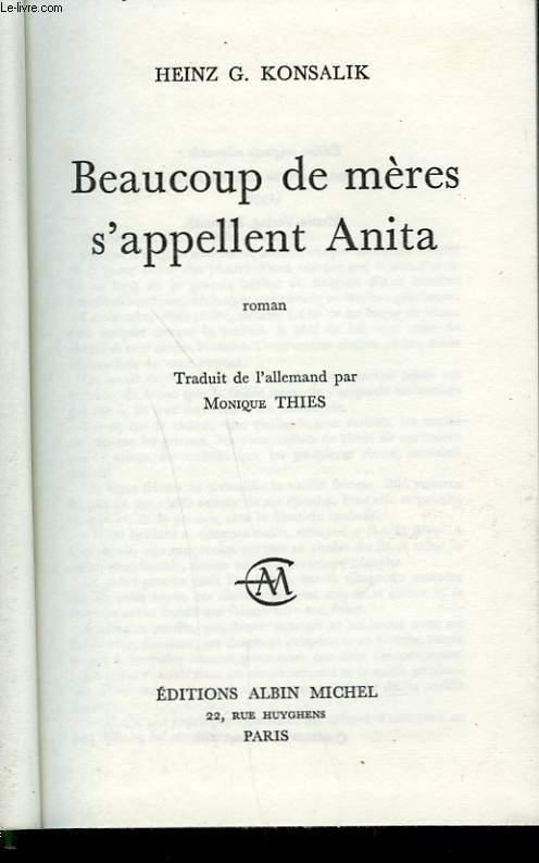 BEAUCOUP DE MERES S'APPELLENT ANITA.