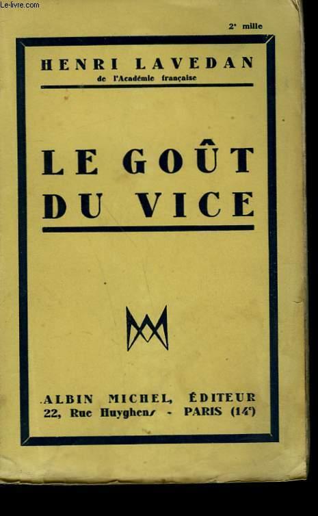 LE GOUT DU VICE.