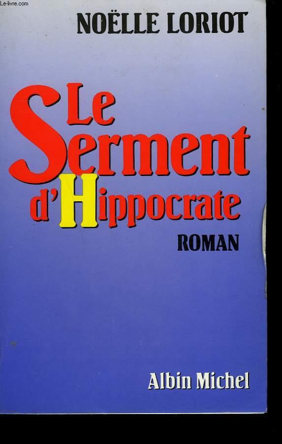 LE SERMENT D'HIPPOCRATE.