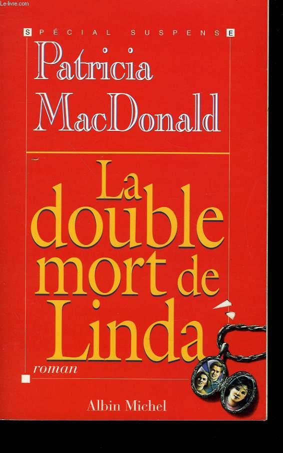 LA DOUBLE MORT DE LINDA.