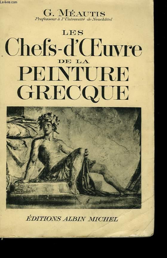 LES CHEFS D'OEUVRE DE LA PEINTURE GRECQUE.